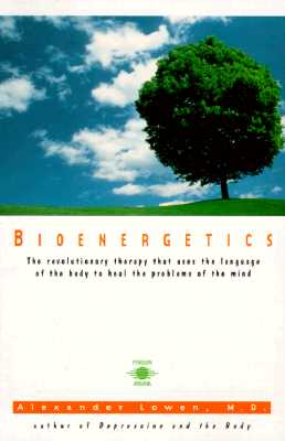 Bioenergetics By Lowen, Alexander