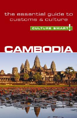 Culture Smart! Cambodia By Saunders, Graham